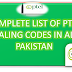 Complete List of PTCL Dialing Codes - 2019