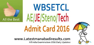 WBSETCL Admit Card 2016 Download, wbsetcl.in AE/JE/Steno/Technician Admit Card 2016, WBSETCL Exam 2016 Admit Card Download