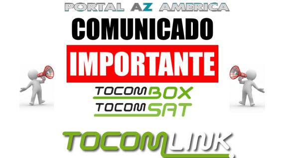 Resultado de imagem para COMUNICADO TOCOMSAT / TOCOMLINK / TOCOMBOX