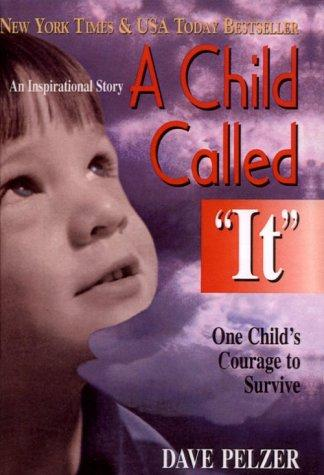 i d so rather be reading book review a child called it dave  book review a child called it dave pelzer 1 by dave pelzer