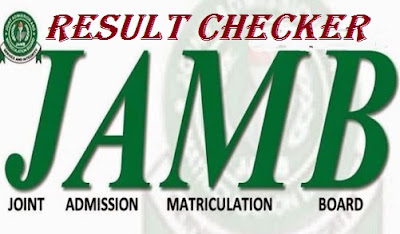 JAMB Result Checker 2018/2019