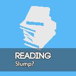Reading Slump | 7 Ideas On How To Overcome It