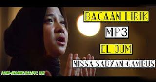 Lirik El Oum - Nissa Sabyan Gambus