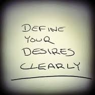 How to Clearly Define Your Desires