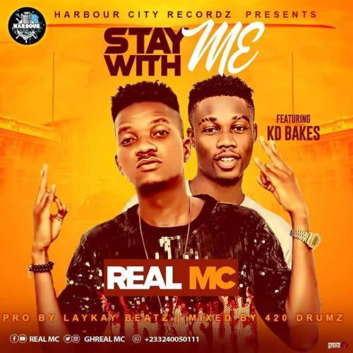 REAL MC_STAY WITH ME FT KD BAKES(PROD-BY-LAYKAY BEATS)