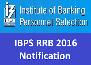 IBPS invites applications Regional Rural Banks (RRBs) for Officers (Scale-I, II & III) and Office Assistants (Multipurpose).