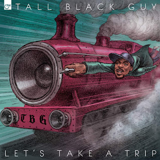 Tall Black Guy - Let's Take a Trip (2016) - Album Download, Itunes Cover, Official Cover, Album CD Cover Art, Tracklist