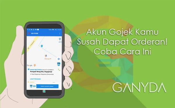 Akun Gojek Driver Kamu Gagu, Anyeb, Susah Dapat Orderan! Coba Cara ini