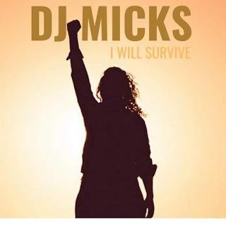 DJ Micks – I Will Survive