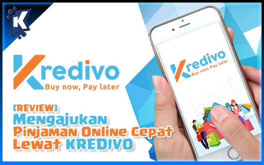 Review Mengajukan Pinjaman Online Cepat Lewat Kredivo