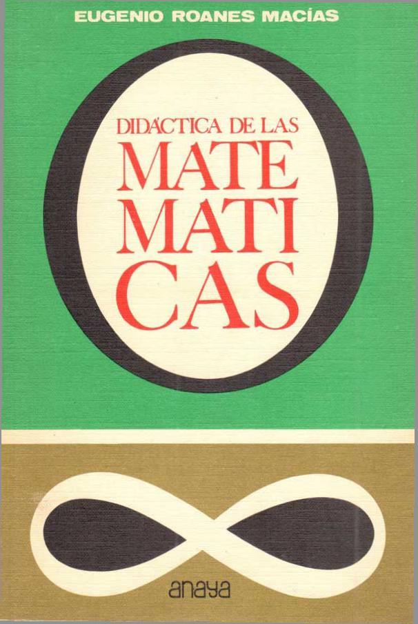 Didáctica de las matemáticas – Eugenio Roanes Macías