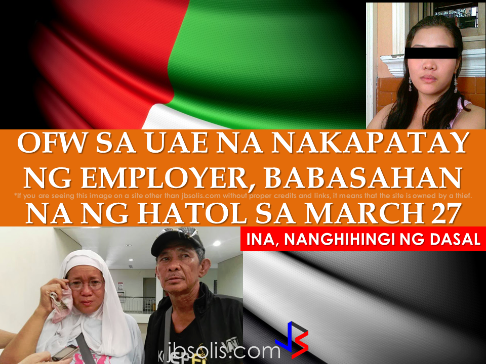 "The mother of an OFW who accidentally killed her employer that attempted to rape her is asking for prayers as the UAE Court of First Instance in Abu Dhabi is about to release the verdict regarding her daughter's case on March 27. Rajima Dalquez also launched ""Piso para kay Jennefer"" as she is still hoping that the employer's two children will accept the offer of blood money for the release of her beloved OFW daughter, Jennefer. Rajima will be flying for UAE on March 25 for the last hearing of Jennefer's case on the 27th . Jennefer's verdict, that was supposed to be released last February 27 was postponed due to the court decision to summon the 2 children of the Emirati employer to attend the hearing on March 27 where they will be asked for fifty times in the name of Allah if Dalquez is the only person who killed their father. Mrs. Dalquez is optimistic that the court ruling will favor Dalquez's statement that she only defended herself from her Emirati employer who tried to rape her on a knife point. She said she want her daughter to be back home sooner as her two kids are always asking when will their mom finally come back home.  Meanwhile, Philippine Ambassador to the UAE Constancio Vigno, clarified that Jennefer Dalquez is NOT in the death row, like what the news in the social media is saying. The Philippine embassy is also hoping that the UAE court  will heed their appeal on Dalquez's case. If the verdict will not be in favor of the Filipina OFW, the Philippine Embassy will then again appeal to the UAE Supreme court.   Source:BomboRadyo Philippines Recommended: Why OFWs Remain in Neck-deep Debts After Years Of Working Abroad? From beginning to the end, the real life of OFWs are colorful indeed.  To work outside the country, they invest too much, spend a lot. They start making loans for the processing of their needed documents to work abroad.  From application until they can actually leave the country, they spend big sum of money for it.  But after they were being able to finally work abroad, the story did not just end there. More often than not, the big sum of cash  they used to pay the recruitment agency fees cause them to suffer from indebtedness.  They were being charged and burdened with too much fees, which are not even compliant with the law. Because of their eagerness to work overseas, they immerse themselves to high interest loans for the sake of working abroad. The recruitment agencies play a big role why the OFWs are suffering from neck-deep debts. Even some licensed agencies, they freely exploit the vulnerability of the OFWs. Due to their greed to collect more cash from every OFWs that they deploy, it results to making the life of OFWs more miserable by burying them in debts.  The result of high fees collected by the agencies can even last even the OFWs have been deployed abroad. Some employers deduct it to their salaries for a number of months, leaving the OFWs broke when their much awaited salary comes.  But it doesn't end there. Some of these agencies conspire with their counterpart agencies to urge the foreign employers to cut the salary of the poor OFWs in their favor. That is of course, beyond the expectation of the OFWs.   Even before they leave, the promised salary is already computed and allocated. They have already planned how much they are going to send to their family back home. If the employer would cut the amount of the salary they are expecting to receive, the planned remittance will surely suffer, it includes the loans that they promised to be paid immediately on time when they finally work abroad.  There is such a situation that their family in the Philippines carry the burden of paying for these loans made by the OFW. For example. An OFW father that has found a mistress, which is a fellow OFW, who turned his back  to his family  and to his obligations to pay his loans made for the recruitment fees. The result, the poor family back home, aside from not receiving any remittance, they will be the ones who are obliged to pay the loans made by the OFW, adding weight to the emotional burden they already had aside from their daily needs.      Read: Common Money Mistakes Why Ofws remain Broke After Years Of Working Abroad   Source: Bandera/inquirer.net NATIONAL PORTAL AND NATIONAL BROADBAND PLAN TO  SPEED UP INTERNET SERVICES IN THE PHILIPPINES  NATIONWIDE SMOKING BAN SIGNED BY PRESIDENT DUTERTE   EMIRATES ID CAN NOW BE USED AS HEALTH INSURANCE CARD  TODAY'S NEWS THAT WILL REVIVE YOUR TRUST TO THE PHIL GOVERNMENT  BEWARE OF SCAMMERS!  RELOCATING NAIA  THE HORROR AND TERROR OF BEING A HOUSEMAID IN SAUDI ARABIA  DUTERTE WARNING  NEW BAGGAGE RULES FOR DUBAI AIRPORT    HUGE FISH SIGHTINGS  From beginning to the end, the real life of OFWs are colorful indeed. To work outside the country, they invest too much, spend a lot. They start making loans for the processing of their needed documents to work abroad.  NATIONAL PORTAL AND NATIONAL BROADBAND PLAN TO  SPEED UP INTERNET SERVICES IN THE PHILIPPINES In a Facebook post of Agriculture Secretary Manny Piñol, he said that after a presentation made by Dept. of Information and Communications Technology (DICT) Secretary Rodolfo Salalima, Pres. Duterte emphasized the need for faster communications in the country.Pres. Duterte earlier said he would like the Department of Information and Communications Technology (DICT) ""to develop a national broadband plan to accelerate the deployment of fiber optics cables and wireless technologies to improve internet speed."" As a response to the President's SONA statement, Salalima presented the  DICT's national broadband plan that aims to push for free WiFi access to more areas in the countryside.  Good news to the Filipinos whose business and livelihood rely on good and fast internet connection such as stocks trading and online marketing. President Rodrigo Duterte  has already approved the establishment of  the National Government Portal and a National Broadband Plan during the 13th Cabinet Meeting in Malacañang today. In a facebook post of Agriculture Secretary Manny Piñol, he said that after a presentation made by Dept. of Information and Communications Technology (DICT) Secretary Rodolfo Salalima, Pres. Duterte emphasized the need for faster communications in the country. Pres. Duterte earlier said he would like the Department of Information and Communications Technology (DICT) ""to develop a national broadband plan to accelerate the deployment of fiber optics cables and wireless technologies to improve internet speed."" As a response to the President's SONA statement, Salalima presented the  DICT's national broadband plan that aims to push for free WiFi access to more areas in the countryside.  The broadband program has been in the work since former President Gloria Arroyo but due to allegations of corruption and illegality, Mrs. Arroyo cancelled the US$329 million National Broadband Network (NBN) deal with China's ZTE Corp.just 6 months after she signed it in April 2007.  Fast internet connection benefits not only those who are on internet business and online business but even our over 10 million OFWs around the world and their families in the Philippines. When the era of snail mails, voice tapes and telegram  and the internet age started, communications with their loved one back home can be much easier. But with the Philippines being at #43 on the latest internet speed ranks, something is telling us that improvement has to made.                RECOMMENDED  BEWARE OF SCAMMERS!  RELOCATING NAIA  THE HORROR AND TERROR OF BEING A HOUSEMAID IN SAUDI ARABIA  DUTERTE WARNING  NEW BAGGAGE RULES FOR DUBAI AIRPORT    HUGE FISH SIGHTINGS    NATIONWIDE SMOKING BAN SIGNED BY PRESIDENT DUTERTE In January, Health Secretary Paulyn Ubial said that President Duterte had asked her to draft the executive order similar to what had been implemented in Davao City when he was a mayor, it is the ""100% smoke-free environment in public places.""Today, a text message from Sec. Manny Piñol to ABS-CBN News confirmed that President Duterte will sign an Executive Order to ban smoking in public places as drafted by the Department of Health (DOH). If you know someone who is sick, had an accident  or relatives of an employee who died while on duty, you can help them and their families  by sharing them how to claim their benefits from the government through Employment Compensation Commission.  Here are the steps on claiming the Employee Compensation for private employees.        Step 1. Prepare the following documents:  Certificate of Employment- stating  the actual duties and responsibilities of the employee at the time of his sickness or accident.  EC Log Book- certified true copy of the page containing the particular sickness or accident that happened to the employee.  Medical Findings- should come from  the attending doctor the hospital where the employee was admitted.     Step 2. Gather the additional documents if the employee is;  1. Got sick: Request your company to provide  pre-employment medical check -up or  Fit-To-Work certification at the time that you first got hired . Also attach Medical Records from your company.  2. In case of accident: Provide an Accident report if the accident happened within the company or work premises. Police report if it happened outside the company premises (i.e. employee's residence etc.)  3 In case of Death:  Bring the Death Certificate, Medical Records and accident report of the employee. If married, bring the Marriage Certificate and the Birth Certificate of his children below 21 years of age.      FINAL ENTRY HERE, LINKS OTHERS   Step 3.  Gather all the requirements together and submit it to the nearest SSS office. Wait for the SSS decision,if approved, you will receive a notice and a cheque from the SSS. If denied, ask for a written denial letter from SSS and file a motion for reconsideration and submit it to the SSS Main office. In case that the motion is  not approved, write a letter of appeal and send it to ECC and wait for their decision.      Contact ECC Office at ECC Building, 355 Sen. Gil J. Puyat Ave, Makati, 1209 Metro ManilaPhone:(02) 899 4251 Recommended: NATIONAL PORTAL AND NATIONAL BROADBAND PLAN TO  SPEED UP INTERNET SERVICES IN THE PHILIPPINES In a Facebook post of Agriculture Secretary Manny Piñol, he said that after a presentation made by Dept. of Information and Communications Technology (DICT) Secretary Rodolfo Salalima, Pres. Duterte emphasized the need for faster communications in the country.Pres. Duterte earlier said he would like the Department of Information and Communications Technology (DICT) ""to develop a national broadband plan to accelerate the deployment of fiber optics cables and wireless technologies to improve internet speed."" As a response to the President's SONA statement, Salalima presented the  DICT's national broadband plan that aims to push for free WiFi access to more areas in the countryside.   Read more: http://www.jbsolis.com/2017/03/president-rodrigo-duterte-approved.html#ixzz4bC6eQr5N Good news to the Filipinos whose business and livelihood rely on good and fast internet connection such as stocks trading and online marketing. President Rodrigo Duterte  has already approved the establishment of  the National Government Portal and a National Broadband Plan during the 13th Cabinet Meeting in Malacañang today. In a facebook post of Agriculture Secretary Manny Piñol, he said that after a presentation made by Dept. of Information and Communications Technology (DICT) Secretary Rodolfo Salalima, Pres. Duterte emphasized the need for faster communications in the country. Pres. Duterte earlier said he would like the Department of Information and Communications Technology (DICT) ""to develop a national broadband plan to accelerate the deployment of fiber optics cables and wireless technologies to improve internet speed."" As a response to the President's SONA statement, Salalima presented the  DICT's national broadband plan that aims to push for free WiFi access to more areas in the countryside.  The broadband program has been in the work since former President Gloria Arroyo but due to allegations of corruption and illegality, Mrs. Arroyo cancelled the US$329 million National Broadband Network (NBN) deal with China's ZTE Corp.just 6 months after she signed it in April 2007.  Fast internet connection benefits not only those who are on internet business and online business but even our over 10 million OFWs around the world and their families in the Philippines. When the era of snail mails, voice tapes and telegram  and the internet age started, communications with their loved one back home can be much easier. But with the Philippines being at #43 on the latest internet speed ranks, something is telling us that improvement has to made.                RECOMMENDED  BEWARE OF SCAMMERS!  RELOCATING NAIA  THE HORROR AND TERROR OF BEING A HOUSEMAID IN SAUDI ARABIA  DUTERTE WARNING  NEW BAGGAGE RULES FOR DUBAI AIRPORT    HUGE FISH SIGHTINGS    NATIONWIDE SMOKING BAN SIGNED BY PRESIDENT DUTERTE In January, Health Secretary Paulyn Ubial said that President Duterte had asked her to draft the executive order similar to what had been implemented in Davao City when he was a mayor, it is the ""100% smoke-free environment in public places.""Today, a text message from Sec. Manny Piñol to ABS-CBN News confirmed that President Duterte will sign an Executive Order to ban smoking in public places as drafted by the Department of Health (DOH).  Read more: http://www.jbsolis.com/2017/03/executive-order-for-nationwide-smoking.html#ixzz4bC77ijSR   EMIRATES ID CAN NOW BE USED AS HEALTH INSURANCE CARD  TODAY'S NEWS THAT WILL REVIVE YOUR TRUST TO THE PHIL GOVERNMENT  BEWARE OF SCAMMERS!  RELOCATING NAIA  THE HORROR AND TERROR OF BEING A HOUSEMAID IN SAUDI ARABIA  DUTERTE WARNING  NEW BAGGAGE RULES FOR DUBAI AIRPORT    HUGE FISH SIGHTINGS    How to File Employment Compensation for Private Workers If you know someone who is sick, had an accident  or relatives of an employee who died while on duty, you can help them and their families  by sharing them how to claim their benefits from the government through Employment Compensation Commission. If you know someone who is sick, had an accident  or relatives of an employee who died while on duty, you can help them and their families  by sharing them how to claim their benefits from the government through Employment Compensation Commission.  Here are the steps on claiming the Employee Compensation for private employees.        Step 1. Prepare the following documents:  Certificate of Employment- stating  the actual duties and responsibilities of the employee at the time of his sickness or accident.  EC Log Book- certified true copy of the page containing the particular sickness or accident that happened to the employee.  Medical Findings- should come from  the attending doctor the hospital where the employee was admitted.     Step 2. Gather the additional documents if the employee is;  1. Got sick: Request your company to provide  pre-employment medical check -up or  Fit-To-Work certification at the time that you first got hired . Also attach Medical Records from your company.  2. In case of accident: Provide an Accident report if the accident happened within the company or work premises. Police report if it happened outside the company premises (i.e. employee's residence etc.)  3 In case of Death:  Bring the Death Certificate, Medical Records and accident report of the employee. If married, bring the Marriage Certificate and the Birth Certificate of his children below 21 years of age.      FINAL ENTRY HERE, LINKS OTHERS   Step 3.  Gather all the requirements together and submit it to the nearest SSS office. Wait for the SSS decision,if approved, you will receive a notice and a cheque from the SSS. If denied, ask for a written denial letter from SSS and file a motion for reconsideration and submit it to the SSS Main office. In case that the motion is  not approved, write a letter of appeal and send it to ECC and wait for their decision.      Contact ECC Office at ECC Building, 355 Sen. Gil J. Puyat Ave, Makati, 1209 Metro ManilaPhone:(02) 899 4251 Recommended: NATIONAL PORTAL AND NATIONAL BROADBAND PLAN TO  SPEED UP INTERNET SERVICES IN THE PHILIPPINES In a Facebook post of Agriculture Secretary Manny Piñol, he said that after a presentation made by Dept. of Information and Communications Technology (DICT) Secretary Rodolfo Salalima, Pres. Duterte emphasized the need for faster communications in the country.Pres. Duterte earlier said he would like the Department of Information and Communications Technology (DICT) ""to develop a national broadband plan to accelerate the deployment of fiber optics cables and wireless technologies to improve internet speed."" As a response to the President's SONA statement, Salalima presented the  DICT's national broadband plan that aims to push for free WiFi access to more areas in the countryside.   Read more: http://www.jbsolis.com/2017/03/president-rodrigo-duterte-approved.html#ixzz4bC6eQr5N Good news to the Filipinos whose business and livelihood rely on good and fast internet connection such as stocks trading and online marketing. President Rodrigo Duterte  has already approved the establishment of  the National Government Portal and a National Broadband Plan during the 13th Cabinet Meeting in Malacañang today. In a facebook post of Agriculture Secretary Manny Piñol, he said that after a presentation made by Dept. of Information and Communications Technology (DICT) Secretary Rodolfo Salalima, Pres. Duterte emphasized the need for faster communications in the country. Pres. Duterte earlier said he would like the Department of Information and Communications Technology (DICT) ""to develop a national broadband plan to accelerate the deployment of fiber optics cables and wireless technologies to improve internet speed."" As a response to the President's SONA statement, Salalima presented the  DICT's national broadband plan that aims to push for free WiFi access to more areas in the countryside.  The broadband program has been in the work since former President Gloria Arroyo but due to allegations of corruption and illegality, Mrs. Arroyo cancelled the US$329 million National Broadband Network (NBN) deal with China's ZTE Corp.just 6 months after she signed it in April 2007.  Fast internet connection benefits not only those who are on internet business and online business but even our over 10 million OFWs around the world and their families in the Philippines. When the era of snail mails, voice tapes and telegram  and the internet age started, communications with their loved one back home can be much easier. But with the Philippines being at #43 on the latest internet speed ranks, something is telling us that improvement has to made.                RECOMMENDED  BEWARE OF SCAMMERS!  RELOCATING NAIA  THE HORROR AND TERROR OF BEING A HOUSEMAID IN SAUDI ARABIA  DUTERTE WARNING  NEW BAGGAGE RULES FOR DUBAI AIRPORT    HUGE FISH SIGHTINGS    NATIONWIDE SMOKING BAN SIGNED BY PRESIDENT DUTERTE In January, Health Secretary Paulyn Ubial said that President Duterte had asked her to draft the executive order similar to what had been implemented in Davao City when he was a mayor, it is the ""100% smoke-free environment in public places.""Today, a text message from Sec. Manny Piñol to ABS-CBN News confirmed that President Duterte will sign an Executive Order to ban smoking in public places as drafted by the Department of Health (DOH).  Read more: http://www.jbsolis.com/2017/03/executive-order-for-nationwide-smoking.html#ixzz4bC77ijSR   EMIRATES ID CAN NOW BE USED AS HEALTH INSURANCE CARD  TODAY'S NEWS THAT WILL REVIVE YOUR TRUST TO THE PHIL GOVERNMENT  BEWARE OF SCAMMERS!  RELOCATING NAIA  THE HORROR AND TERROR OF BEING A HOUSEMAID IN SAUDI ARABIA  DUTERTE WARNING  NEW BAGGAGE RULES FOR DUBAI AIRPORT    HUGE FISH SIGHTINGS   Requirements and Fees for Reduced Travel Tax for OFW Dependents What is a travel tax? According to TIEZA ( Tourism Infrastructure and Enterprise Zone Authority), it is a levy imposed by the Philippine government on individuals who are leaving the Philippines, as provided for by Presidential Decree (PD) 1183.   A full travel tax for first class passenger is PhP2,700.00 and PhP1,620.00 for economy class. For an average Filipino like me, it's quite pricey. Overseas Filipino Workers, diplomats and airline crew members are exempted from paying travel tax before but now, travel tax for OFWs are included in their air ticket prize and can be refunded later at the refund counter at NAIA.  However, OFW dependents can apply for  standard reduced travel tax. Children or Minors from 2 years and one (1) day to 12th birthday on date of travel.  Accredited Filipino journalist whose travel is in pursuit of journalistic assignment and   those authorized by the President of the Republic of the Philippines for reasons of national interest, are also entitled to avail the reduced travel tax. If you will travel anywhere in the world from the Philippines, you must be aware about the travel tax that you need to settle before your flight.  What is a travel tax? According to TIEZA ( Tourism Infrastructure and Enterprise Zone Authority), it is a levy imposed by the Philippine government on individuals who are leaving the Philippines, as provided for by Presidential Decree (PD) 1183.   A full travel tax for first class passenger is PhP2,700.00 and PhP1,620.00 for economy class. For an average Filipino like me, it's quite pricey. Overseas Filipino Workers, diplomats and airline crew members are exempted from paying travel tax before but now, travel tax for OFWs are included in their air ticket prize and can be refunded later at the refund counter at NAIA.  However, OFW dependents can apply for  standard reduced travel tax. Children or Minors from 2 years and one (1) day to 12th birthday on date of travel.  Accredited Filipino journalist whose travel is in pursuit of journalistic assignment and   those authorized by the President of the Republic of the Philippines for reasons of national interest, are also entitled to avail the reduced travel tax.           For privileged reduce travel tax, the legitimate spouse and unmarried children (below 21 years old) of the OFWs are qualified to avail.   How much can you save if you avail of the reduced travel tax?  A full travel tax for first class passenger is PhP2,700.00 and PhP1,620.00 for economy class. Paying it in full can be costly. With the reduced travel tax policy, your travel tax has been cut roughly by 50 percent for the standard reduced rate and further lower  for the privileged reduce rate.  How much is the Reduced Travel Tax?  First Class Economy Standard Reduced Rate P1,350.00 P810.00 Privileged Reduced Rate    P400.00 P300.00  Image from TIEZA ©2017 THOUGHTSKOTO ©2017 THOUGHTSKOTO"