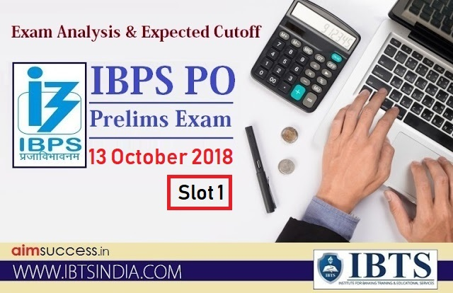IBPS PO 2017 Prelims Exam Analysis - 13 October 2018 - Slot 1