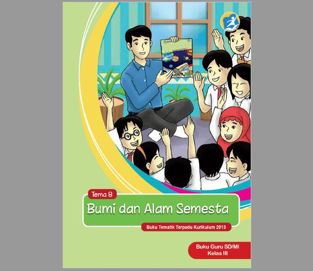Berikut ini adalah berkas Buku Guru dan Siswa Kelas  Buku Guru dan Siswa Kelas 3 SD MI Revisi 2017 Terbaru Kurikulum 2013