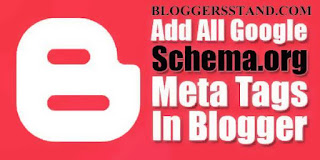 How to add Google Schema Meta Tags For Blogger
