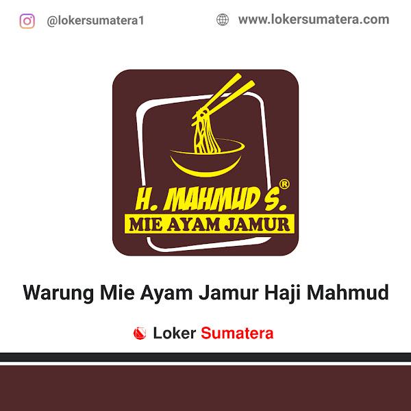 Lowongan Kerja Medan, Mie Ayam Jamur Haji Mahmud Juli 2021