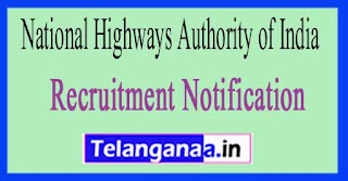 National Highways Authority of India NHAI Recruitment Notification  2017