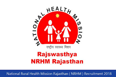 National Rural Health Mission Rajasthan ( NRHM ) Recruitment 2018