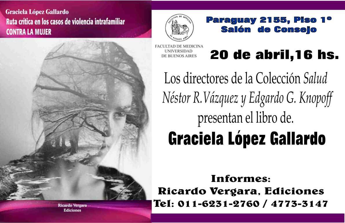 Graciela López Gallardo: Ruta Crítica en los casos de Violencia ...