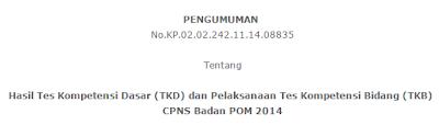 Pengumuman Kelulusan TKB CPNS BPOM 2014