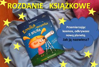 https://www.mamadoszescianu.pl/2019/05/emilka-i-gwiazdka-z-nieba-kamila.html