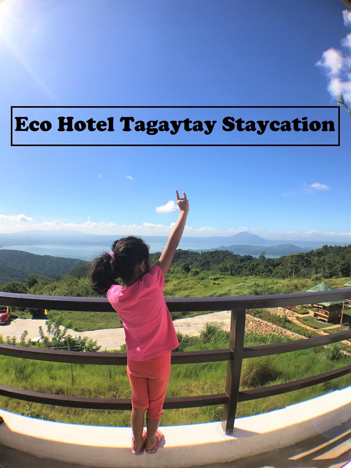 Eco Hotel Tagaytay Staycation