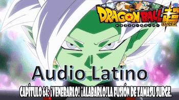 Dragon Ball Super en audio Latino capitulo 64