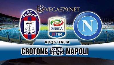 Nhận định bóng đá Crotone vs Napoli