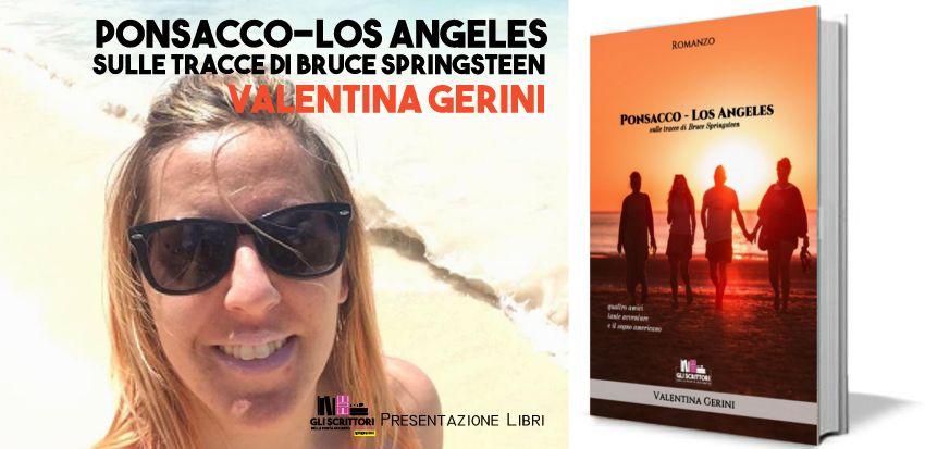 Valentina Gerini presenta: Ponsacco Los Angeles, sulle tracce di Bruce Springsteen