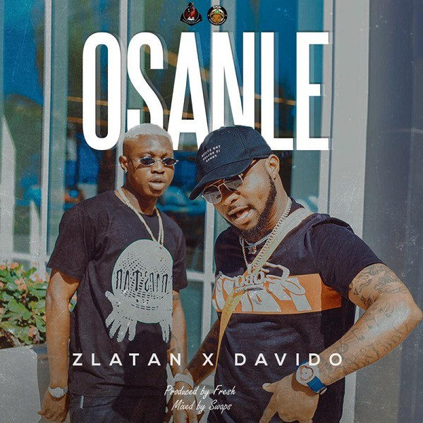 Zlatan Feat. Davido - Osanle