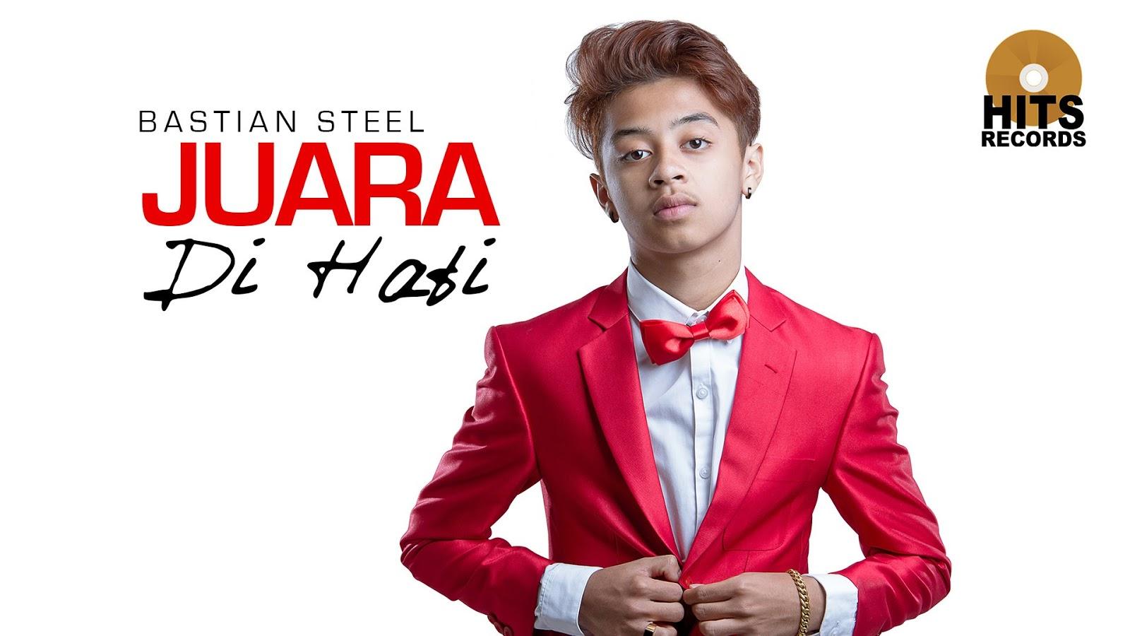Download Lagu Bastian Steel Terbaru