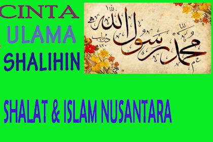Masalah Shalat dan Islam Nusantara