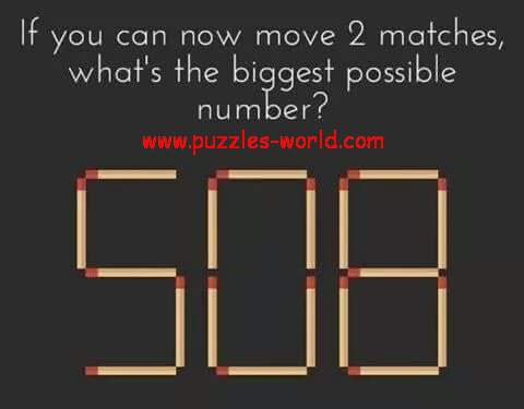 Move 2 matches and make the Biggest Possible Number