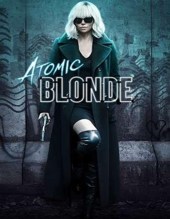 Atomic Blonde 2017 Full English Movie Download