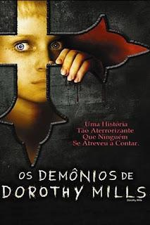 Os Demônios de Dorothy Mills – Dublado (2008)