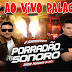 Cd (Ao Vivo) Porradão Sonoro no Aniversario do Palácio dos Bares 01/04/2017