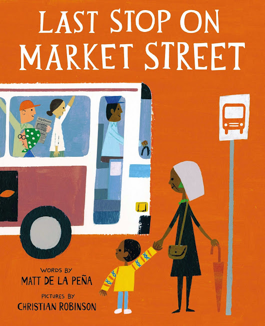 Last Stop on Market Street: Has the Newbery Medal Forgotten What It Represents?