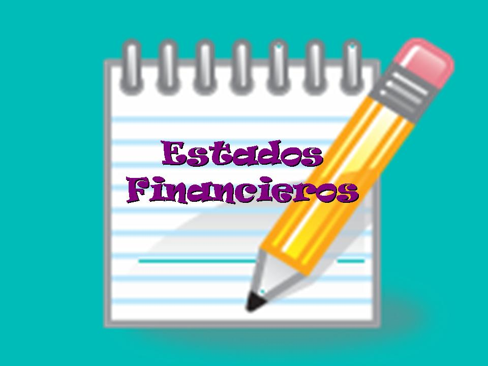 CONTABILIDAD FINANCIERA: ESTADOS FINANCIEROS