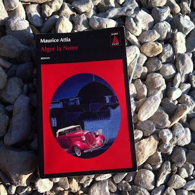 Alger la Noire de Maurice Attia dans la collection Babel Noir