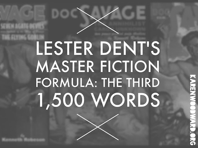 Lester Dent's Master Fiction Formula: The Third 1,500 Words