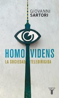 Homo videns: la sociedad teledirigida - G. Sartori