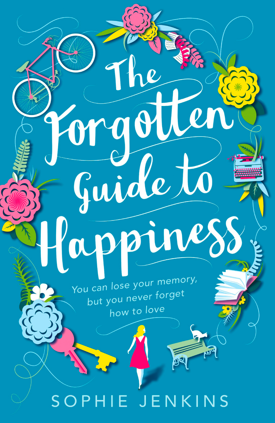THE FORGOTTEN GUIDE TO HAPPINESS