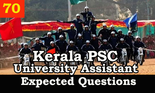 Kerala PSC : Expected Question for University Assistant Exam - 70