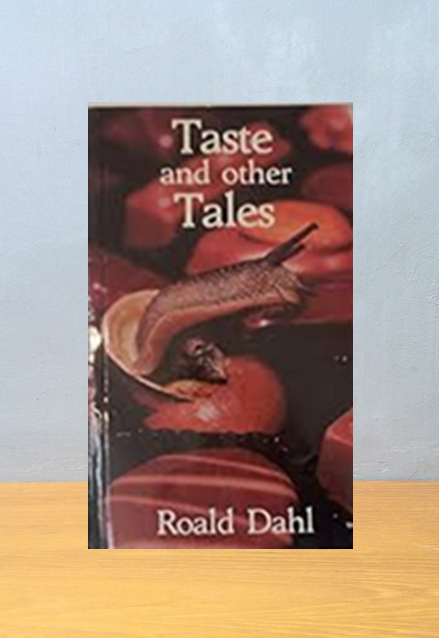 TASTE AND OTHER TALES, Roald Dahl