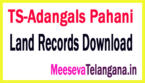 Telangana-TS-Adangals Pahani-Land Records Adangals-Records Free-Download mabhoomi