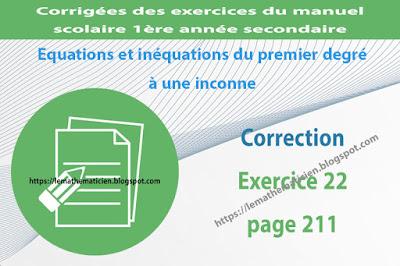 Correction - Exercice 22 page 210 - Equations et inéquations du premier degré à une inconnue