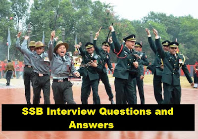 SSB Interview Questions and Answers
