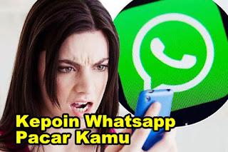 Cara Melihat Isi Whatsapp Pacar Kamu Tanpa Aplikasi