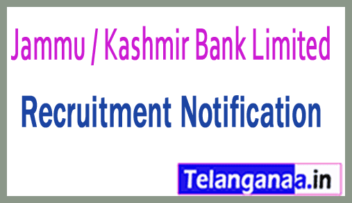 Jammu / Kashmir Bank Limited JK Bank Recruitment