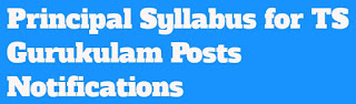 Principal Syllabus For TS Gurukulam Paper 1@2 Posts Notification